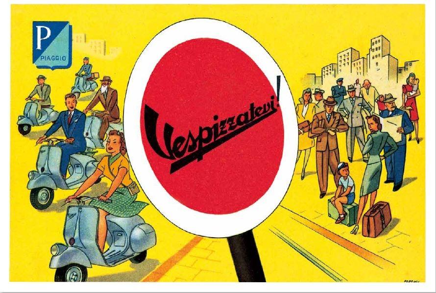 1950 年代的廣告文宣呈現出等公車的人和騎乘Vespa 的男男女女之間的對比,第一個充滿暗示效果的新詞就此誕生:Vespizzatevi !(把自己Vespa 化吧!)。