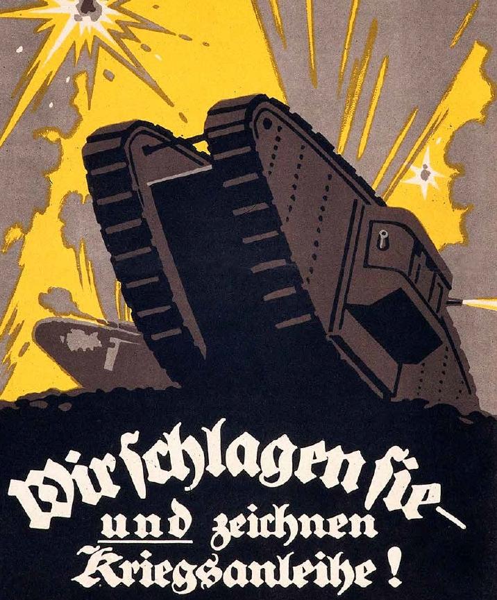 一張第一次世界大戰的德國宣傳海報寫著:「我們節節勝利─請踴躍認購戰爭債券!」