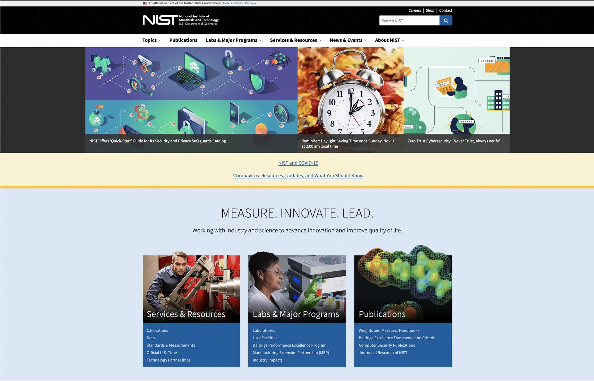 美國國家標準暨技術研究院(National Institute of Standards and Technology,簡稱NIST),負責推動美國的度量衡學、標準、技術,例如後量子密碼標準化。因為美國官方標準通常也會通行世界,本次密碼學競賽結果預測將決定未來全球密碼學標準。 圖│美國國家標準暨技術研究院官方網站